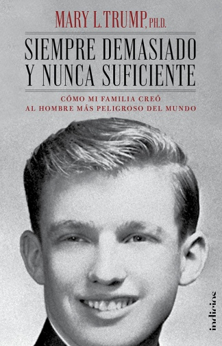 Un joven Donald Trump, visto descarnadamente por su sobrina Mary,